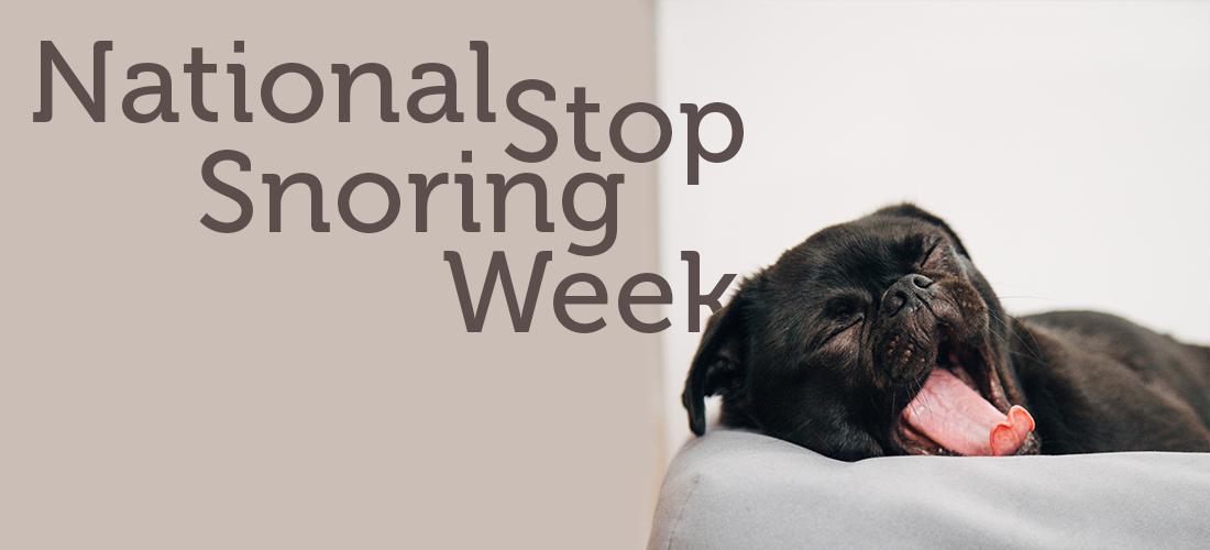 National Stop Snoring Week | Soak&Sleep