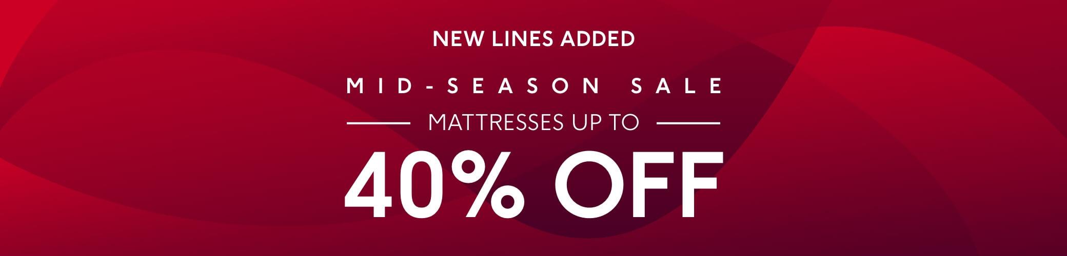 Mid-Season Sale - Up To 40% Off Mattresses