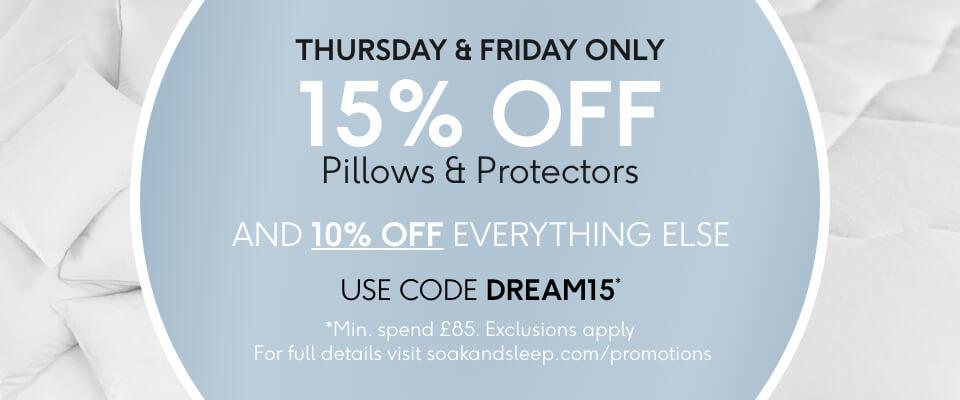 15% OFF Pillows & Protectors