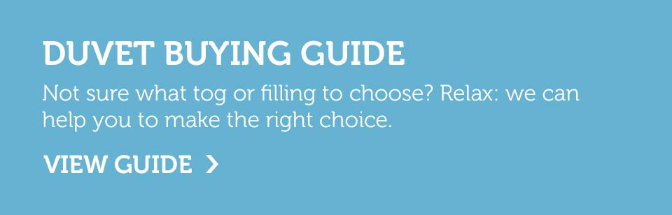 Get help choosing your perfect duvet